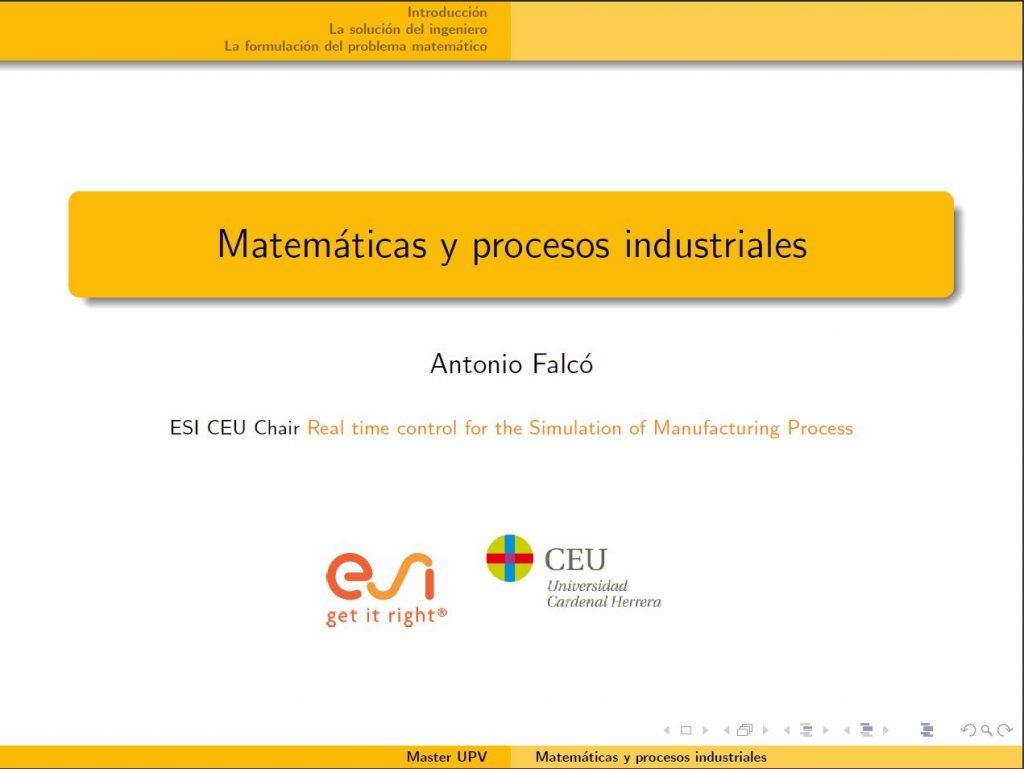 Antonio Falcó Matemáticas y procesos industriales